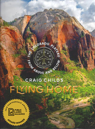 Flying Home - The Colorado Plateau from Above and Below