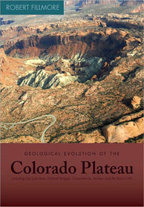 Geological Evolution of the Colorado Plateau - Eastern Utah & Western Colorado