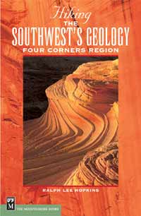 Hiking The Southwest's Geology - Four Corners Region