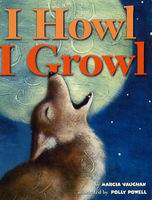 I Howl, I Growl