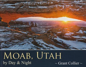 Moab, Utah by Day & Night