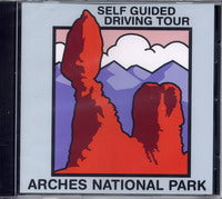 Self Guided Driving Tour: Arches National Park (audio CD)
