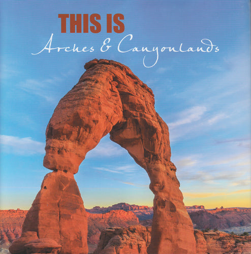 This is Arches & Canyonlands