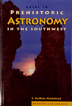 Load image into Gallery viewer, Guide to Prehistoric Astronomy in the Southwest