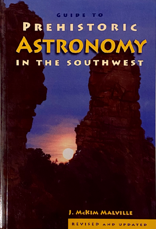 Guide to Prehistoric Astronomy in the Southwest
