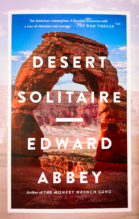 Desert Solitaire - a Season in the Widerness