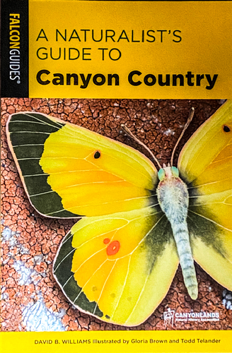 A Naturalist's Guide to Canyon Country