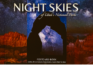 Night Skies of Utah's National Parks Postcard Book
