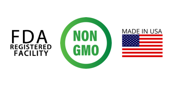 Certified Non GMO, Produced in FDA Registered Facilities, Made in the USA
