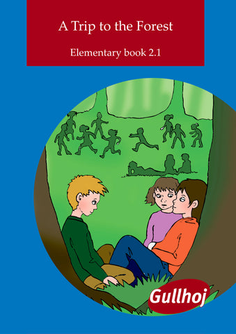 2.1 Elementary - A Trip to the Forest