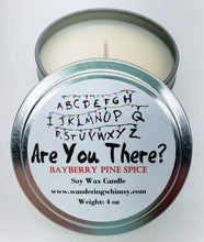 Load image into Gallery viewer, Are You There? Soy Candle