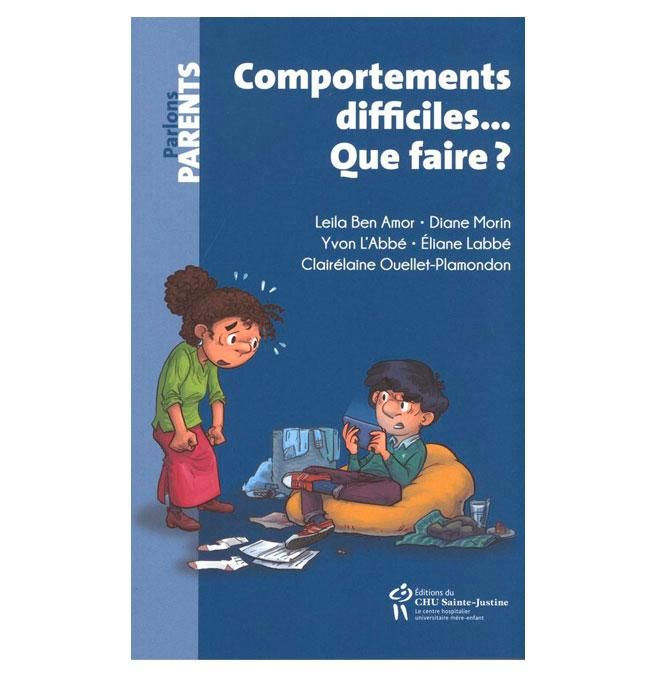 Comportements difficiles... Que faire?