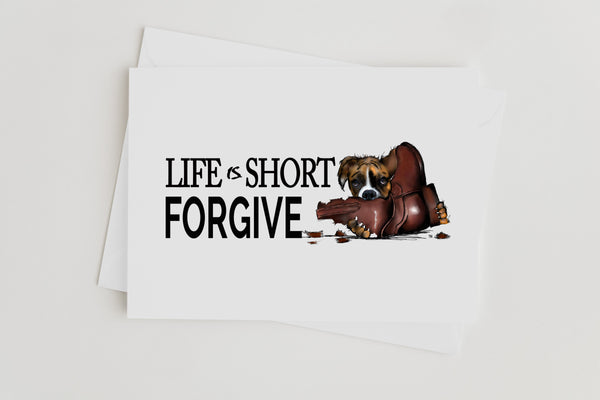 Life Is Short Forgive