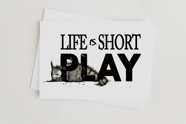 Life Is Short Kitten Greeting Card