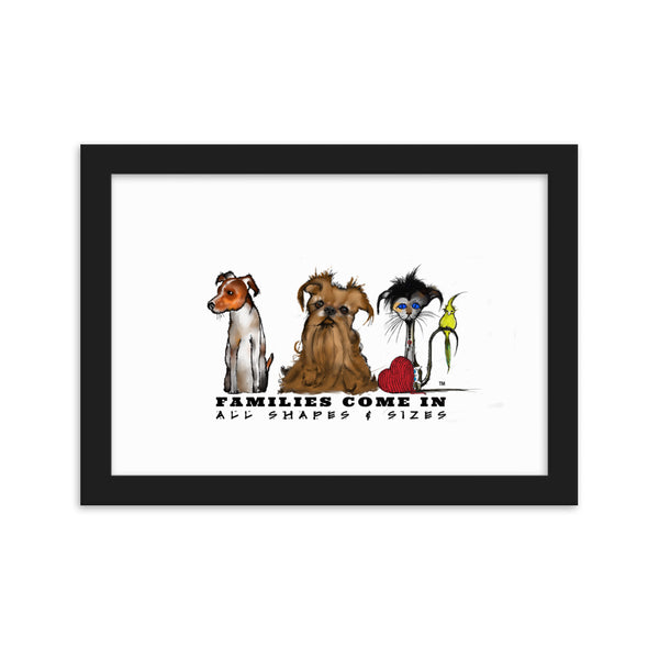 Families Come in All Shapes and Sizes Framed (21 x 30cm) matte paper poster
