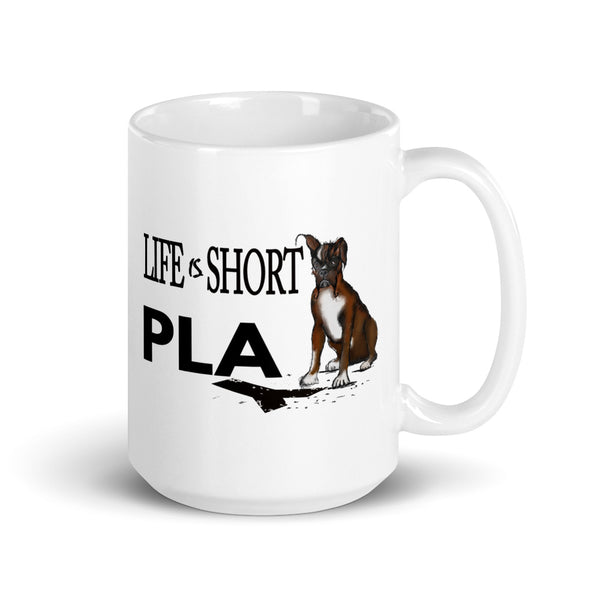 Life Is Short Play! Boxer mug