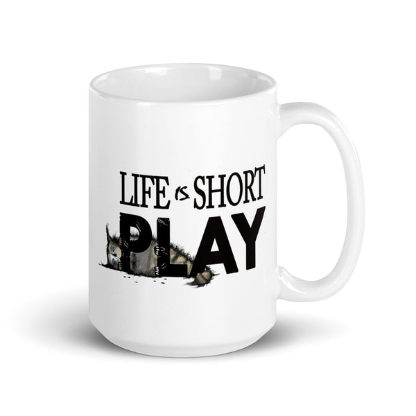 Life Is Short Play! Kitten Mug