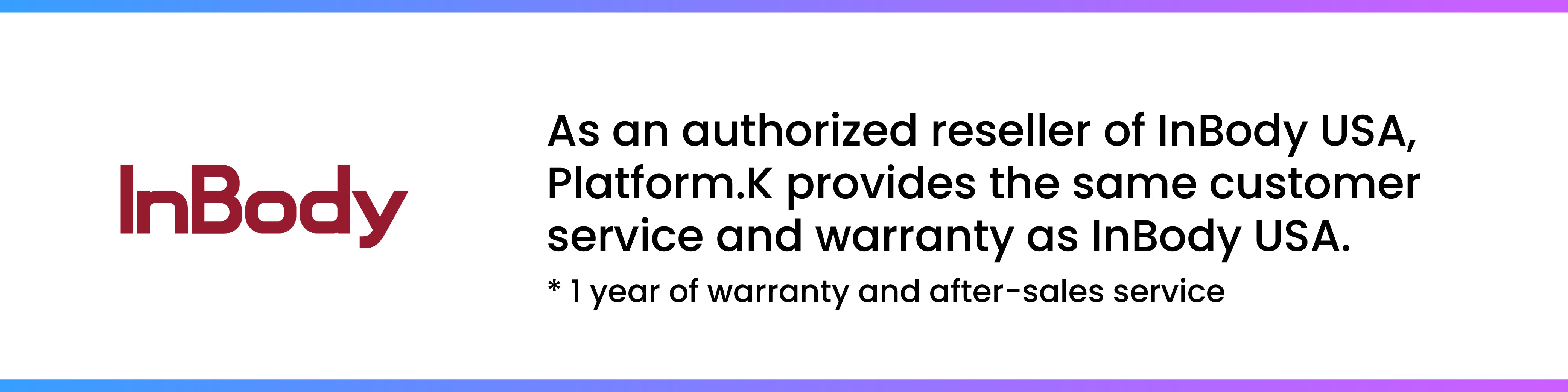 Platform.K is an authorized reseller of InBody