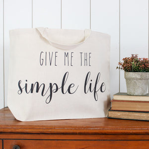 """Give Me the Simple Life"" Oversized Tote"