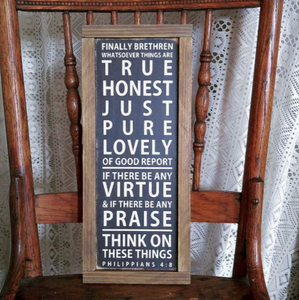 """Philippians 4:8"" Framed Wood Sign"