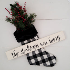 """The Stockings Were Hung"" Wood Sign"