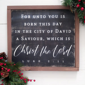 """Luke 2:11"" Framed Wood Sign"
