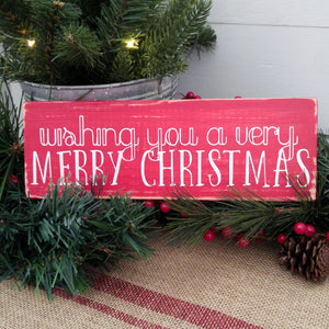 """Wishing You a Very Merry Christmas"" Wood Sign"
