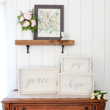 Load image into Gallery viewer, Words of Hope Wood Trays (Joy, Hope, Peace)