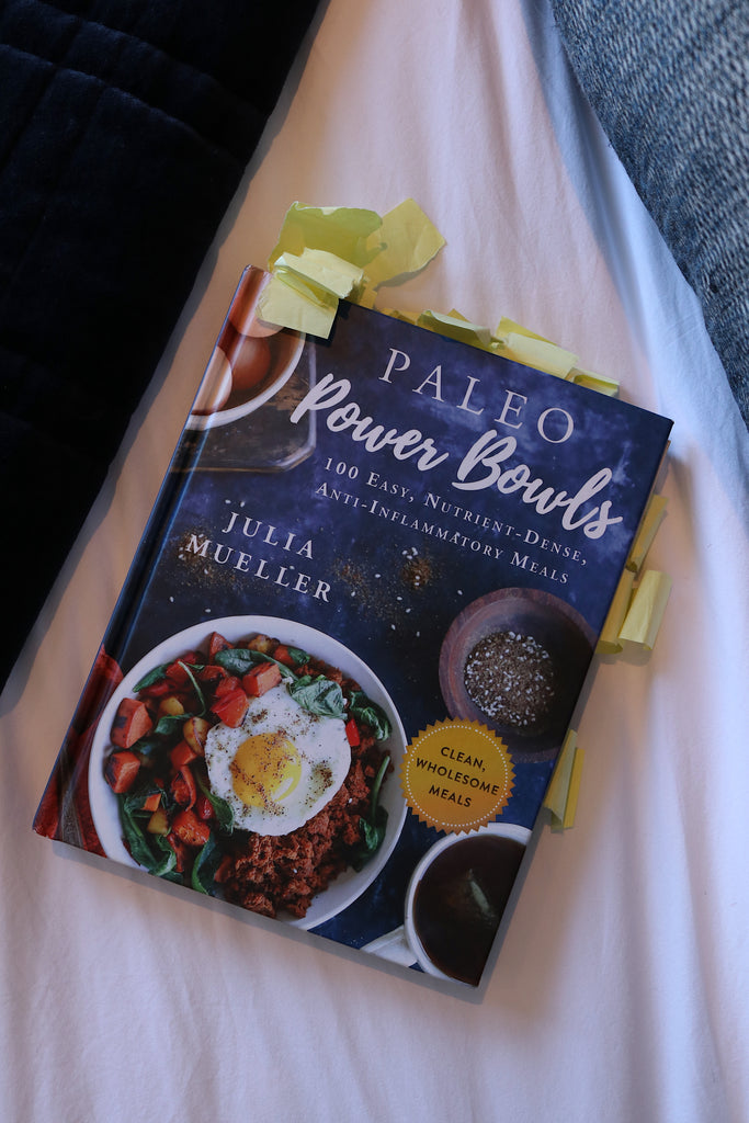 Julia Mueller's Paleo Power Bowls & My many many sticky notes for bookmarks