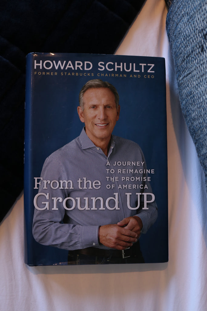 Howard Schultz' From the Ground Up