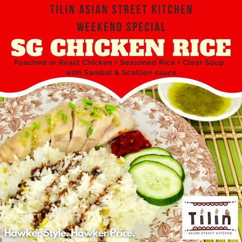 Weekend Special: SG CHICKEN RICE