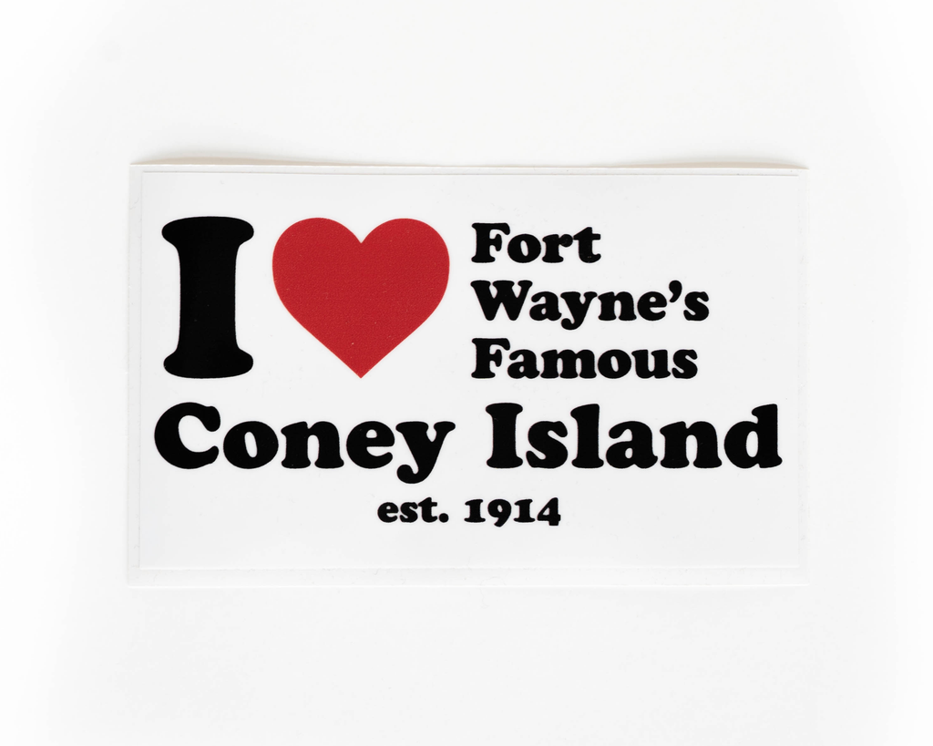 Sticker, I Love Fort Wayne's Famous Coney Island est. 1914