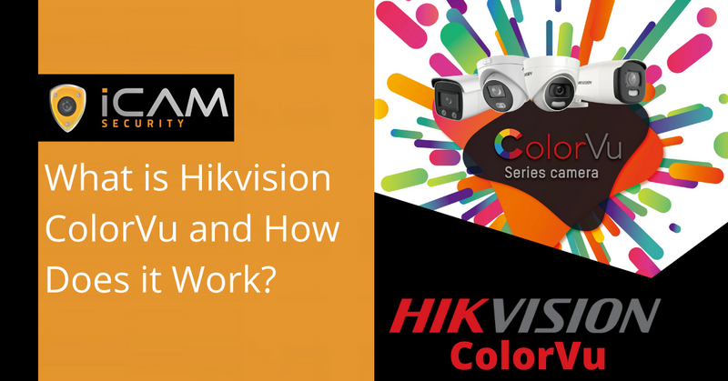What is Hikvision ColorVu and how does it work?