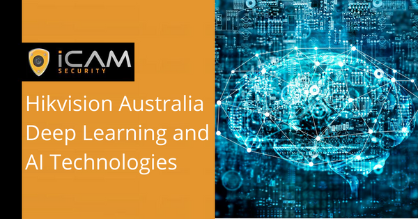 Hikvision Australia Deep Learning and AI Technologies