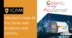 Hikvision's New 4K Pro Series with AcuSense and ColorVu
