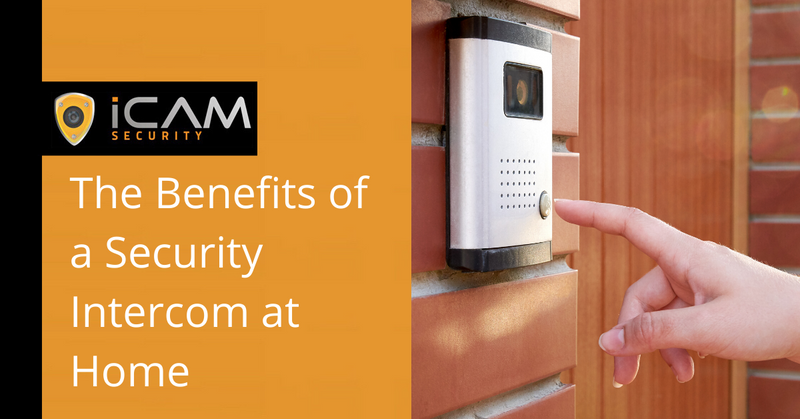 The benefits of a security intercom at home