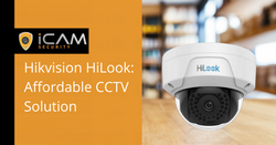Hikvision HiLook: Affordable CCTV Solution