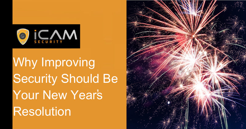 Why Improving Security Should Be Your New Year's Resolution