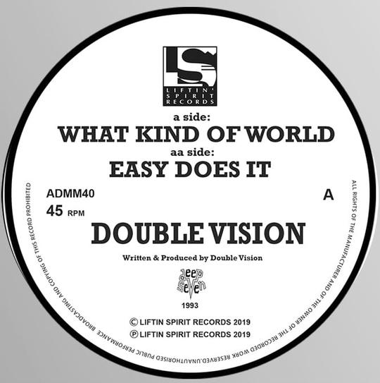Liftin Spirits - Double Vision - What Kind Of World / Easy Does It ADMM40