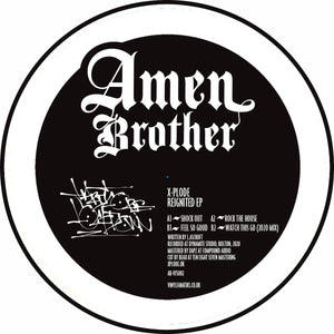 "X-Plode - Reignited EP -AB-VFS002 - Amen Brother - 12"" Vinyl"