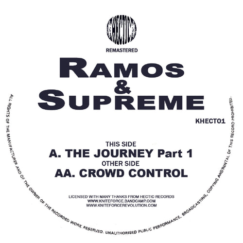 Ramos & Supreme - The Journey / Crowd Control - Hectic Records - Khect01