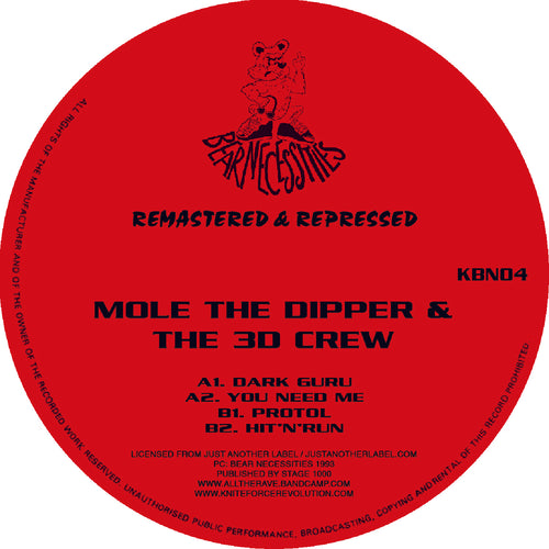 Mole The Dipper & The 3D Crew 'Dark Guru Remasters EP' KBN04 Kniteforce/ Bear Necessities Records
