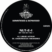 Load image into Gallery viewer, Nut-E-1 'Off the Nut Remasters EP' KBN05 Kniteforce/ Bear Necessities Records