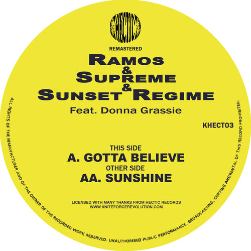 Ramos & Supreme & Sunset Regime - Gotta Believe EP - Hectic Records - KHECT03