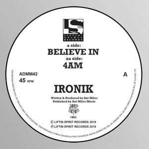 Liftin Spirits -Ironik - Believe In / 4AM ADMM42