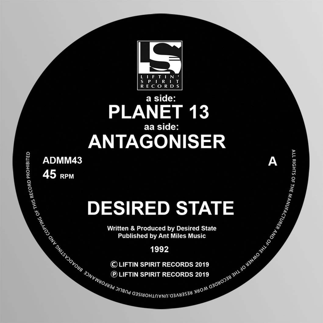 Liftin Spirits -Desired State - Planet 13 / Antagoniser - ADMM43