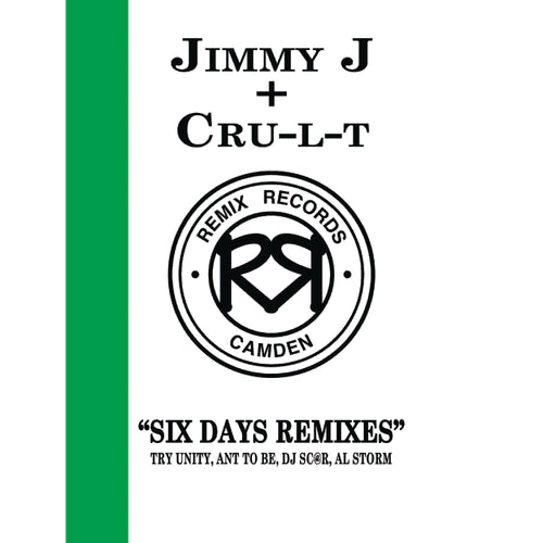 Jimmy J & Cru-l-t 'Six Days Remixes EP' Remix Records - Rec20 12