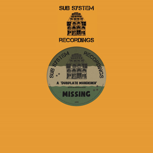 "Missing 'Dubplate Murderer/Fixate Remix' 10"" – SSR002 - Sub System Recordings 10"