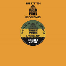 "Load image into Gallery viewer, Missing & Mr Time 'Tings A Run'/Missing 'X Amount Of Dub' – SSR003 - Sub System Recordings 10"" Vinyl"