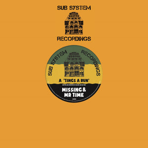 "Missing & Mr Time 'Tings A Run'/Missing 'X Amount Of Dub' – SSR003 - Sub System Recordings 10"" Vinyl"